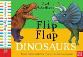 Axel Scheffler's Flip Flap Dinosaurs
