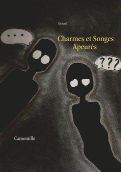 Charmes et Songes Apeurés