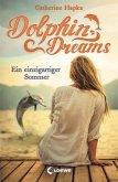 Ein einzigartiger Sommer / Dolphin Dreams Bd.1 (Mängelexemplar)
