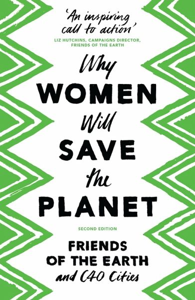 Why Women Will Save the Planet (eBook, PDF)