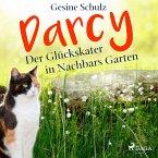 Darcy - Der Glückskater in Nachbars Garten (MP3-Download)