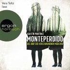 Monteperdido - Das Dorf der verschwundenen Mädchen (Ungekürzte Lesung) (MP3-Download)