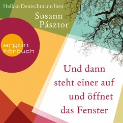 Und dann steht einer auf und öffnet das Fenster (Ungekürzte Lesung) (MP3-Download) - Pásztor, Susann