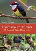 Birds New to Science (eBook, PDF)
