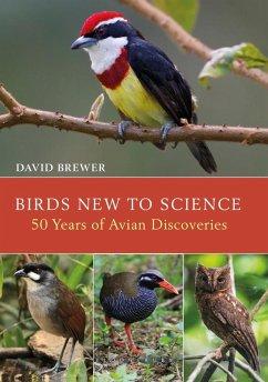 Birds New to Science (eBook, PDF) - Brewer, David