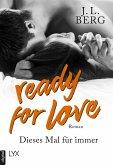 Ready for Love - Dieses Mal für immer (eBook, ePUB)