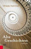 Alte Geschichten (eBook, ePUB)