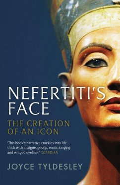 Nefertiti's Face (eBook, ePUB) - Tyldesley, Joyce