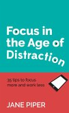 Focus in the Age of Distraction (eBook, ePUB)