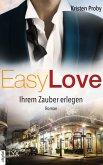 Ihrem Zauber erlegen / Easy love Bd.5 (eBook, ePUB)