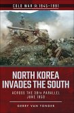 North Korea Invades the South (eBook, ePUB)