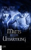 Matts Umarmung / Breeds (eBook, ePUB)