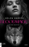 Blood Destiny - Bloodmagic (eBook, ePUB)