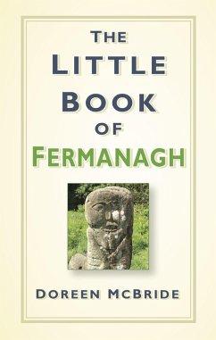 The Little Book of Fermanagh (eBook, ePUB)