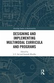 Designing and Implementing Multimodal Curricula and Programs (eBook, PDF)