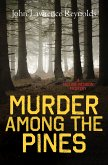Murder Among the Pines (eBook, ePUB)