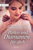 Perlen und Diamanten für dich (eBook, ePUB)