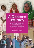 A Doctor's Journey (eBook, ePUB)