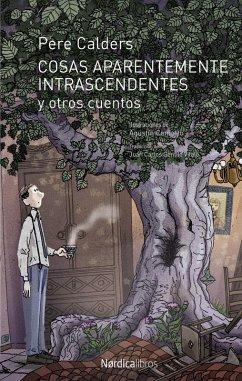 Cosas aparentemente intrascendentes y otros cuentos (eBook, ePUB) - Calders i Rossinyol, Pere