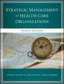 The Strategic Management of Health Care Organizations (eBook, ePUB)