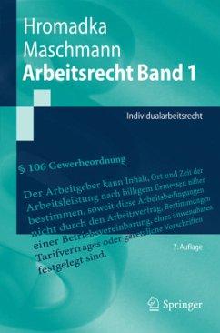 Arbeitsrecht Band 1 - Hromadka, Wolfgang; Maschmann, Frank