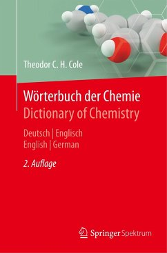 Wörterbuch der Chemie / Dictionary of Chemistry - Cole, Theodor C. H.