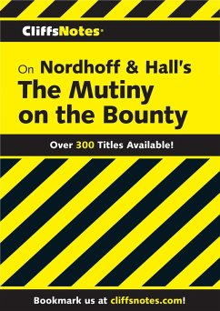 CliffsNotes on Nordhoff and Hall's The Mutiny on the Bounty (eBook, ePUB) - Tubach, Gregory