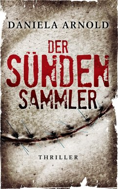 Der Sündensammler (eBook, ePUB) - Arnold, Daniela