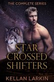 Star Crossed Shifters: The Complete Series (eBook, ePUB)