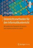 Unterrichtsmethoden für den Informatikunterricht