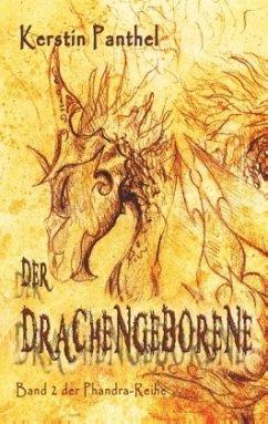 Der Drachengeborene - Panthel, Kerstin