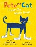 Pete the Cat I Love My White Shoes (eBook, ePUB)