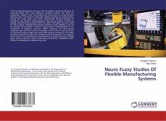 Neuro Fuzzy Studies Of Flexible Manufacturing S...