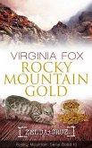Rocky Mountain Gold / Rocky Mountain Bd.10
