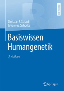 Basiswissen Humangenetik - Schaaf, Christian;Zschocke, Johannes