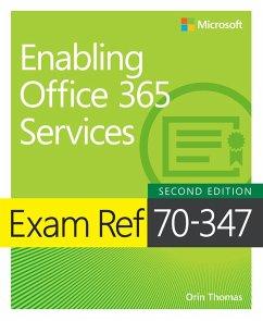 Exam Ref 70-347 Enabling Office 365 Services (eBook, PDF) - Thomas Orin
