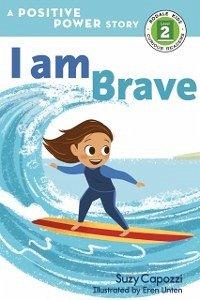 I Am Brave (eBook, ePUB)