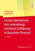 Lineare Optimierung - eine anwendungsorientierte Einführung in Operations Research