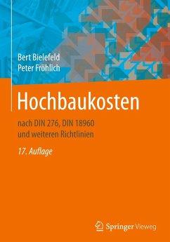 Hochbaukosten - Bielefeld, Bert; Fröhlich, Peter