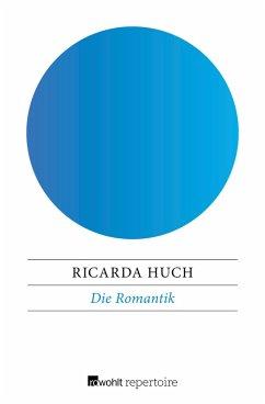 Die Romantik (eBook, ePUB) - Huch, Ricarda