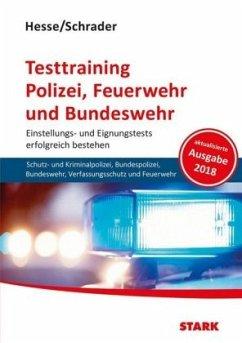 Hesse/Schrader: Testtraining Polizei, Feuerwehr...