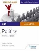 AQA A-level Politics Student Guide 3: Political Ideas (eBook, ePUB)