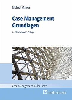 Case Management Grundlagen - Monzer, Michael