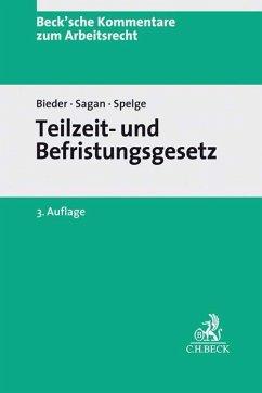 Teilzeit- und Befristungsgesetz - Schlachter, Monika; Rupp, Hans-Jürgen