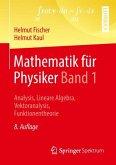 Mathematik für Physiker Band 1