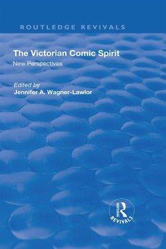 The Victorian Comic Spirit (eBook, PDF)