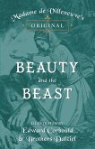 Madame de Villeneuve's Original Beauty and the Beast - Illustrated by Edward Corbould and Brothers Dalziel (eBook, ePUB)