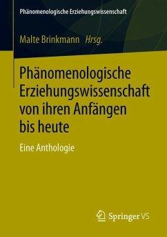 Phänomenologische Erziehungswissenschaft von ih...