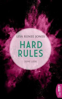 Deine Liebe / Hard Rules Bd.4 (eBook, ePUB) - Jones, Lisa Renee