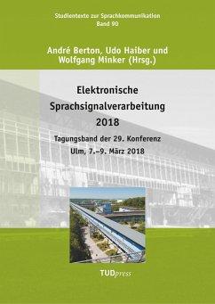Elektronische Sprachsignalverarbeitung 2018